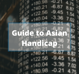 Understanding Asian Handicap: Another Form of Online Betting